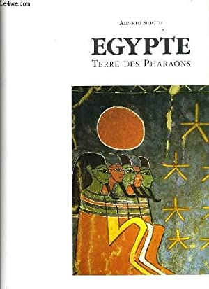EGYPTE terre des pharaons: ALBERTO SILIOTTI