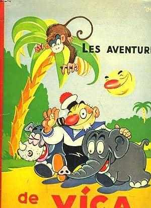 LES AVENTURES DE VICA (LE VIEUX LOUP DE MER): VICA