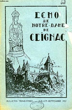 ECHO DE NOTRE-DAME DE CEIGNAC, 4e ANNEE, N° 3, JUILLET-SEPT. 1937: COLLECTIF