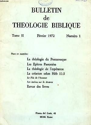 BULLETIN DE THEOLOGIE BIBLIQUE, TOME II, N° 1, FEV. 1972: COLLECTIF
