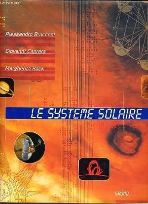 LE SYSTEME SOLAIRE: A. BRACCESI & G. CAPRARA & M. HACK
