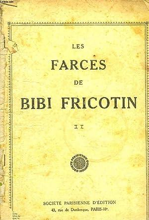 LES FARCES DE BIBI FRICOTIN II.: COLLECTIF
