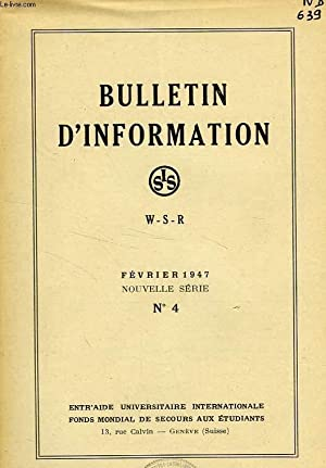 BULLETIN D'INFORMATION, N° 4, NOUVELLE SERIE, FEV. 1947: COLLECTIF