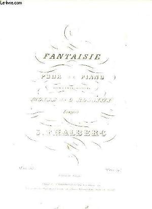 FANTAISIE POUR LE PIANO SUR DES THEMES: S.THALBERG.