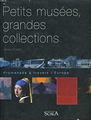 PETITS MUSEES, GRANDES COLLECTIONS: JAMES STOURTON