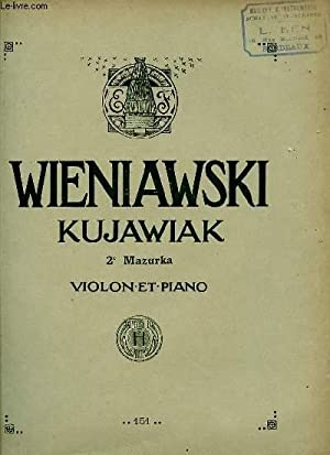 KUJAWIAK 2e MAZURKA. VIOLON ET PIANO.: WIENIAWSKI .