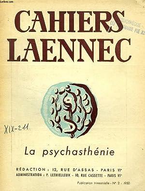 CAHIERS LAENNEC, 10e ANNEE, N° 2, JUIN 1950, LA PSYCHASTHENIE: COLLECTIF
