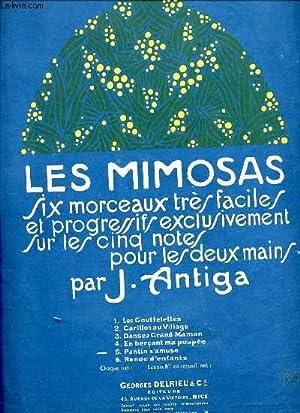 LES MIMOSAS. LES GOUTTELETTES.: J.ANTIGA.