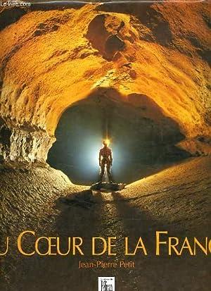 LE COEUR DE LA FRANCE: JEAN PIERRE PETIT