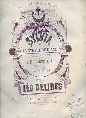 SYLVIA OU LA NYMPHE DE DIANE TROIS: LEO DELIBES.