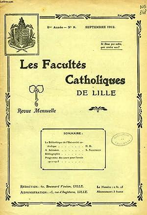 LES FACULTES CATHOLIQUES DE LILLE, 8e ANNEE, N° 9, SEPT. 1912: COLLECTIF