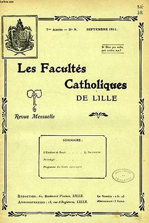 LES FACULTES CATHOLIQUES DE LILLE, 7e ANNEE, N° 9, SEPT. 1911: COLLECTIF