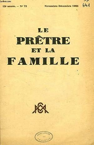 LE PRETRE ET LA FAMILLE, 12e ANNEE, N° 72, NOV.-DEC. 1936: COLLECTIF
