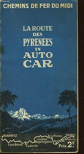 LA ROUTE DES PYRENEES EN AUTO CAR: GEORGES ROZET