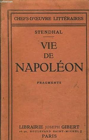 LA VIE DE NAPOLEON fragments: STENDHAL