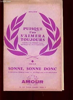 SONNE SONNE DONE / PUISQUE L'ON S'AIMERA TOUJOURS.: JEAN BERNARD.