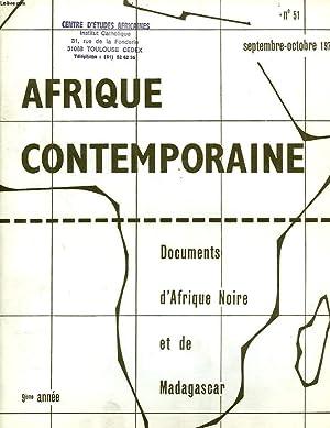 AFRIQUE CONTEMPORAINE, N° 51, SEPT.-OCT. 1970, DOCUMENTS D'AFRIQUE NOIRE ET DE MADAGASCAR:...