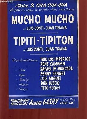 TIPITI- TIPITON / MUCHO MUCHO.: LUIS CONTI & JUAN TRIANA.
