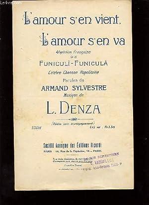 L'AMOUR S'EN VIENT, L'AMOUR S'EN VA.: L. DENZA.