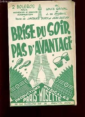 BRISE DU SOIR ET PAS D'AVANTAGE.: LOUIS GRIVAL ET J. DE MURVIL.