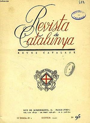 REVISTA DE CATALUNYA, REVUE CATALANE, (IV EPOCA, N° 2) N° 95, GENER 1940: COLLECTIF