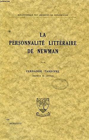 LA PERSONNALITE LITTERAIRE DE NEWMAN: TARDIVEL FERNANDE