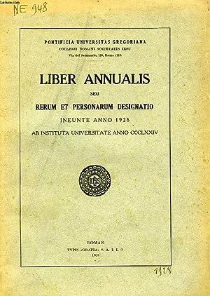 LIBER ANNUALIS, SEU RERUM ET PERSONARUM DESIGNATIO INEUNTE ANNO 1928: COLLECTIF