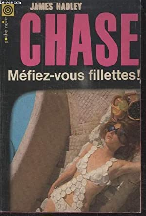 COLLECTION LA POCHE NOIRE. N° 91 MEFIEZ: JAMES HADLEY CHASE.