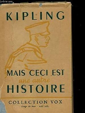 MAIS CECI EST UNE AUTRE HISTOIRE SUIVI PAR LE CHAT MALTAIS.: KIPLING RUDYARD