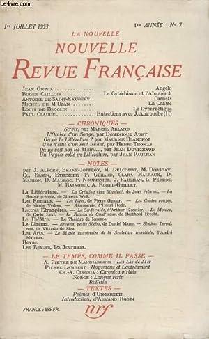 COLLECTION LA NOUVELLE NOUVELLE REVUE FRANCAISE N°7. ANGELO PAR JEAN GIONO/ LE CATECHISME ...