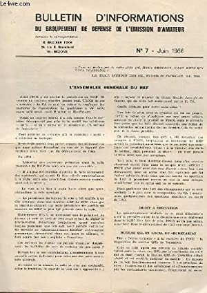 BULLETIN D'INFORMATION DU GROUPEMENT DE DEFENSE DE L'EMISSION D'AMATEUR N°7: ...