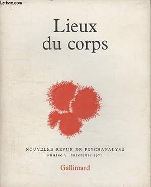 COLLECTION NOUVELLE REVUE DE PSYCHANALYSE N° 3. LIEUX DU CORPS.: COLLECTIF.