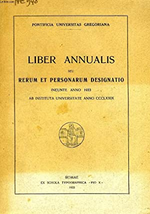 LIBER ANNUALIS, SEU RERUM ET PERSONARUM DESIGNATIO INEUNTE ANNO 1933: COLLECTIF