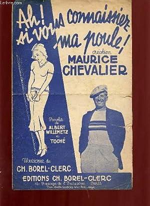 AH ! SI VOUS CONNAISSIEZ MA PULE. SLOW-FOX CHANTE.: MAURICE CHEVALIER.