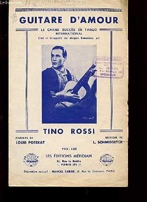 GUITARE D'AMOUR LE GRAND SUCCES DE TANGO: TINO ROSSI.