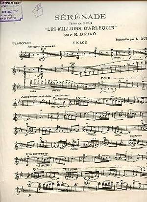 """SERENADE TIREE DU BALLET """"LES MILLIONS D'ARLEQUIN"""".: R. DRIGO."""