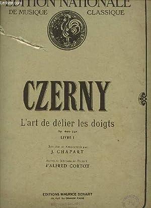 L'ART DE DELIER LES DOIGTS OP. 740-(699) VOLUME I.: CZERNY.