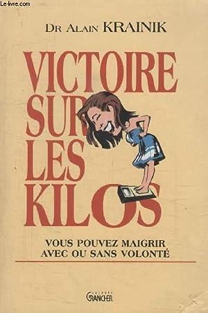 VICTOIRE SUR LES KILOS.: KRAINIK ALAIN.