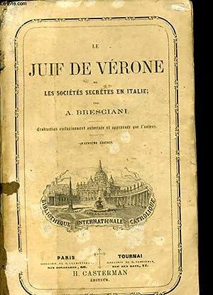 LE JUIF DE VERONE ou les société secrètes en Italie Tome 1: BRESCIANI
