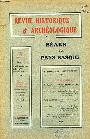 REVUE HISTORIQUE ET ARCHEOLOGIQUE DU BEARN ET DU PAYS BASQUE, 1re ANNEE, N° 11, NOV. 1910: ...