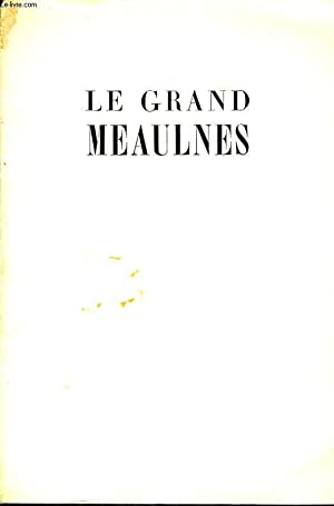 LE GRAND MEAULNES: ALAIN FOURNIER