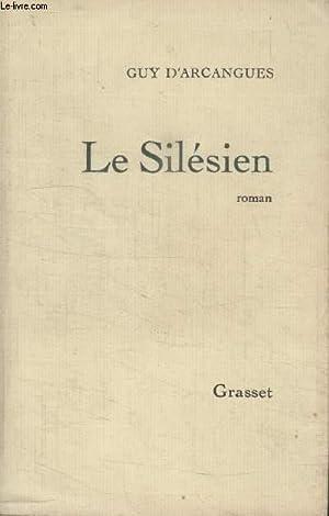 LE SILESIEN.: ARCANGUES GUY.