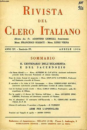 RIVISTA DEL CLERO ITALIANO, ANNO XV, FASC. 4, APRILE 1934: COLLECTIF