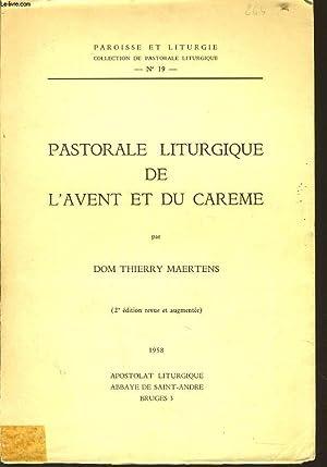 PASTORALE LITURGIQUE DE L'AVENT ET DU CHAREME: DOM THIERRY MAERTENS