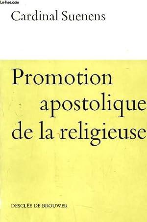 PROMOTION APOSTOLIQUE DE LA RELIGIEUSE: CARDINAL SUENENS