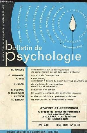 BULLETIN DE PSYCHOLOGIE N°279 TOME XXII. CONSIDERATIONS SUR LE DEVELOPPEMENT DU COMPROTEMENT ...