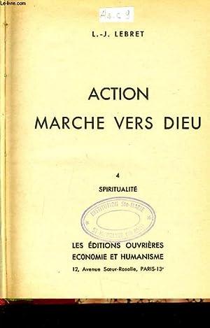 ACTION MARCHE VERS DIEU: L.-J. LEBRET