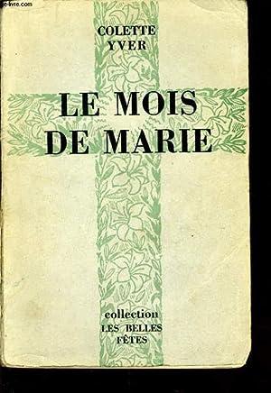 LE MOIS DE MARIE: COLETTE YVER