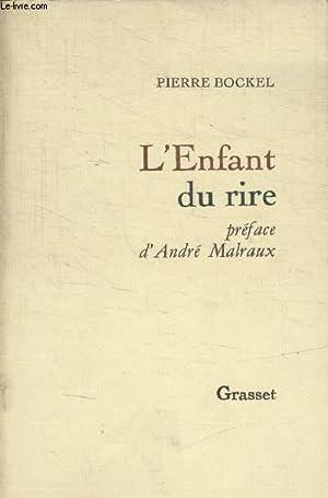 LENFANT DU RIRE.: BOCKEL PIERRE.