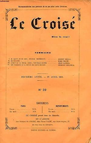 LE CROISÉ, DIEU LE VEUT !, 2e ANNEE, N° 39, AVRIL 1861: COLLECTIF